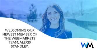 WebMarkets Adds Alexis Standley to it's Sales & Strategy Division