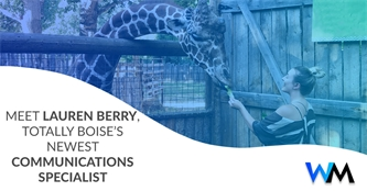 Meet Lauren Berry, Totally Boise's Newest Communications Specialist
