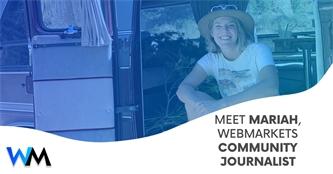 Meet Mariah Hebbeln, Webmarkets Community Journalist