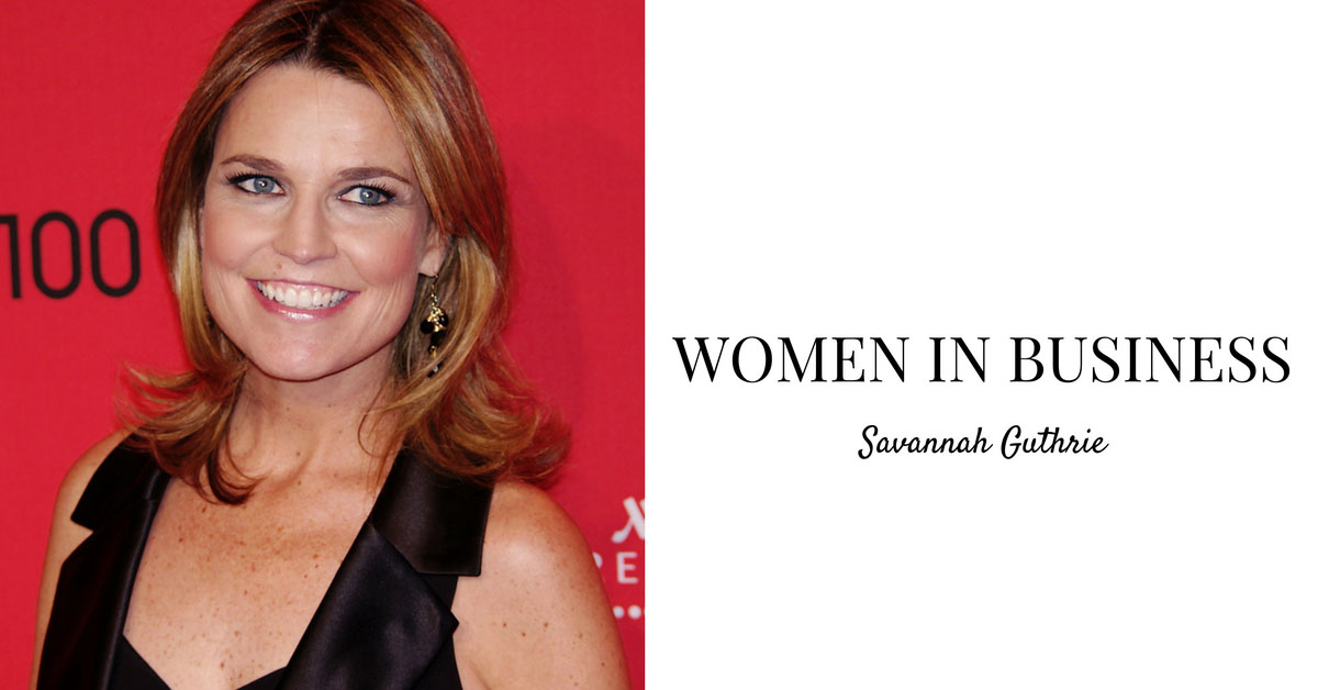 Women In Business Spotlight: Savannah Guthrie