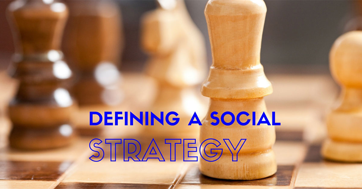 Defining a Social Strategy