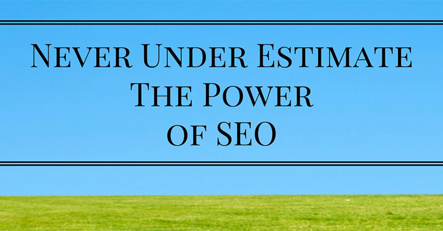 Never Under Estimate the Power of SEO