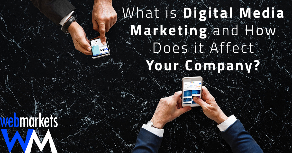What is Digital Marketing and How Does it Affect Your Company?
