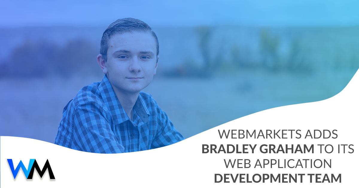 WebMarkets Adds Bradley Graham to its Web Application Development Team
